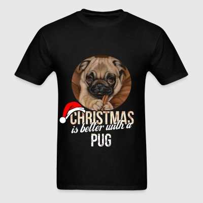 Pug - Christmas is better with a Pug - Men's T-Shirt