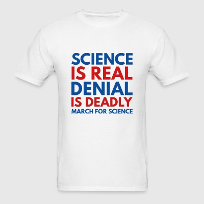 Science Is Real - Men's T-Shirt