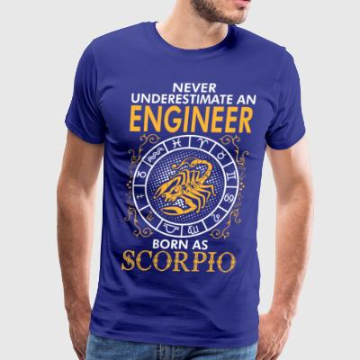 Never Underestimate A Engineer Born As Scorpio T-Shirts - Men's Premium T-Shirt