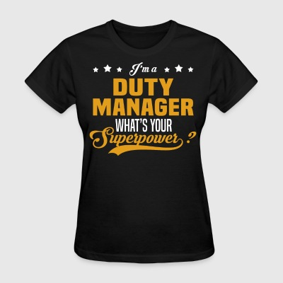 Duty Manager - Women's T-Shirt