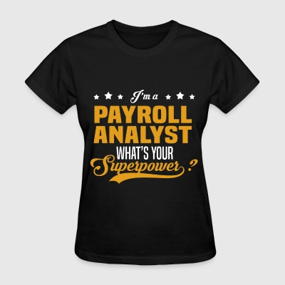 Payroll Analyst - Women's T-Shirt