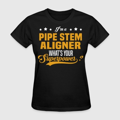 Pipe Stem Aligner - Women's T-Shirt