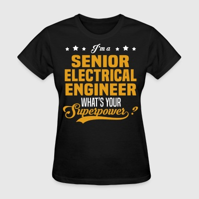 Senior Electrical Engineer - Women's T-Shirt