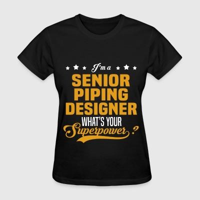 Senior Piping Designer - Women's T-Shirt