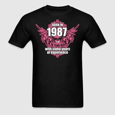Born 1987 I'm 18 Year Old with some years of Exper - Men's T-Shirt
