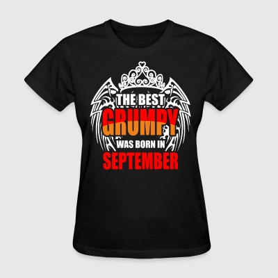The Best Grumpy was Born in September - Women's T-Shirt