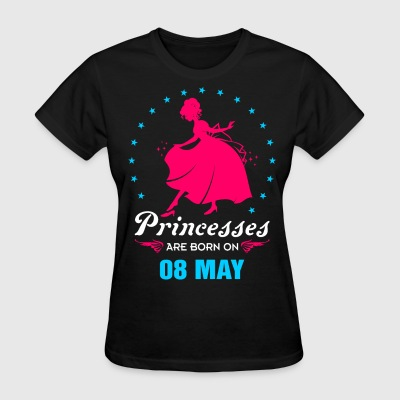 Priencess are Born on 08 May - Women's T-Shirt