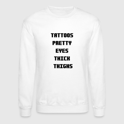 Tattoos Pretty Eyes Thick Long Sleeve Shirts - Crewneck Sweatshirt