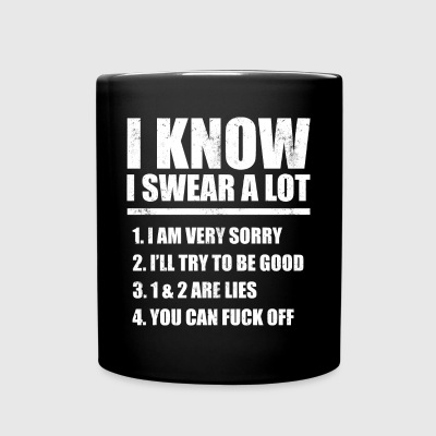 I KNOW I SWEAR A LOT - Full Color Mug