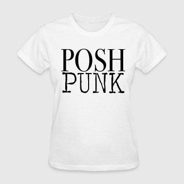 Posh Punk  - Women's T-Shirt