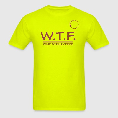 WTF - Wine Totally FREE - Men's T-Shirt