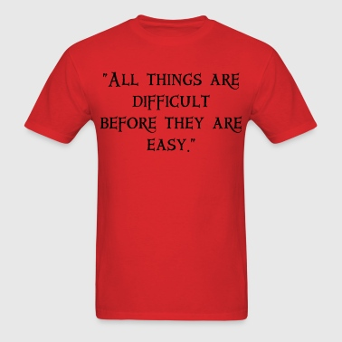 All Things Difficult - Men's T-Shirt