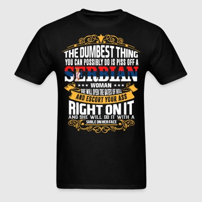 The Dumbest Thing You Can Possibly Do Is Piss Off  - Men's T-Shirt
