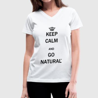 Keep Calm & Go Natural  - Women's V-Neck T-Shirt