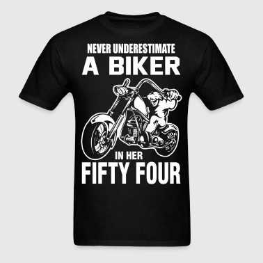 Never Underestimate A Biker in her Fifty Four - Men's T-Shirt