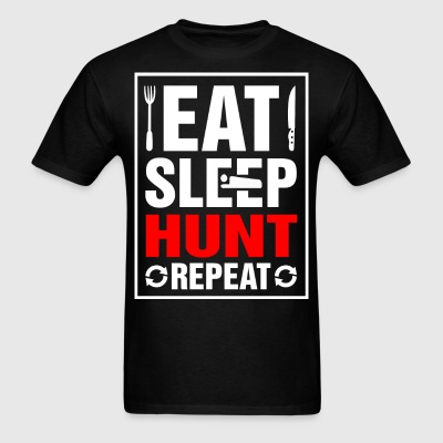 Eat Sleep Hunt Repeat - Men's T-Shirt