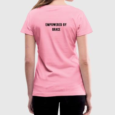 Empowered BY Grace W BACK - Women's V-Neck T-Shirt