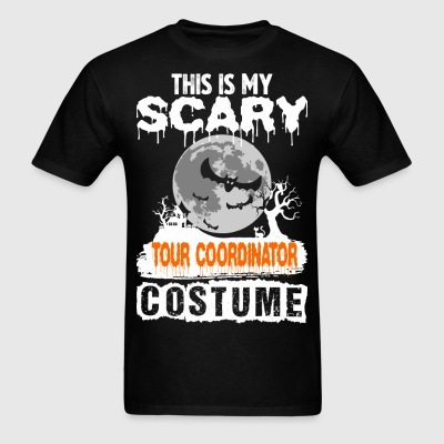 This is my Scary Tour Coordinator Costume - Men's T-Shirt