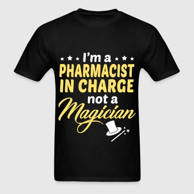 Pharmacist in Charge - Men's T-Shirt