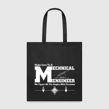 Make Love To A Mechanical Engineer - Tote Bag