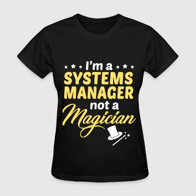 Systems Manager - Women's T-Shirt