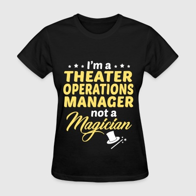 Theater Operations Manager - Women's T-Shirt