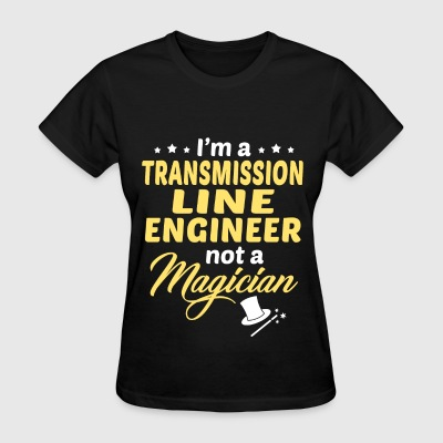 Transmission Line Engineer - Women's T-Shirt