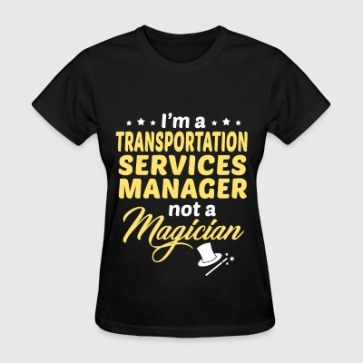 Transportation Services Manager - Women's T-Shirt