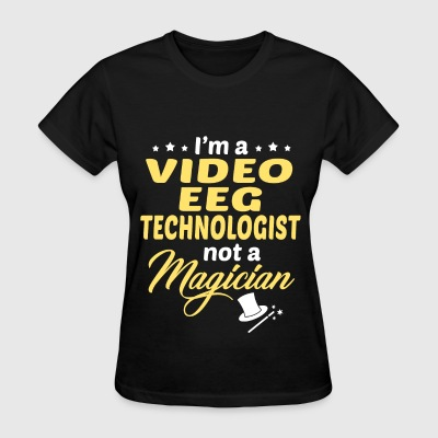 Video EEG Technologist - Women's T-Shirt