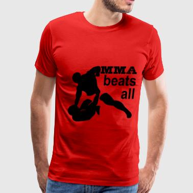 MMA beats all - Men's Premium T-Shirt
