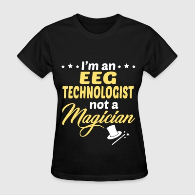 EEG Technologist - Women's T-Shirt