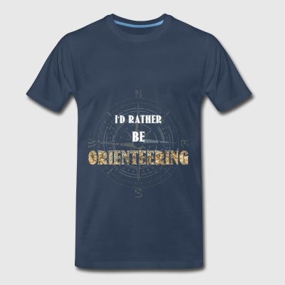 Orienteering - I'd rather be Orienteering - Men's Premium T-Shirt