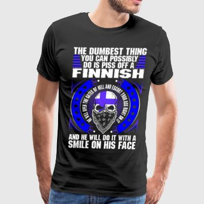 The Dumbest Thing A Finnish T-Shirts - Men's Premium T-Shirt