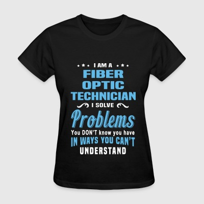 Fiber Optic Technician - Women's T-Shirt