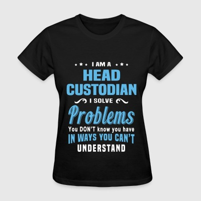 Head Custodian - Women's T-Shirt