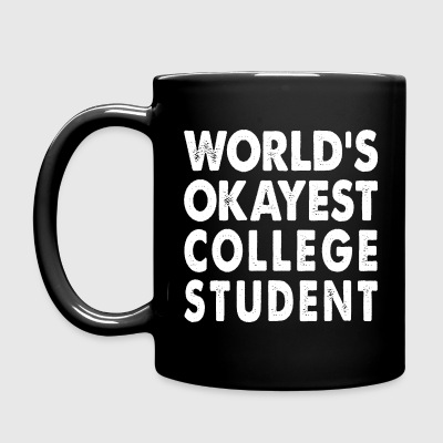 World's Okayest College Student Mugs & Drinkware - Full Color Mug