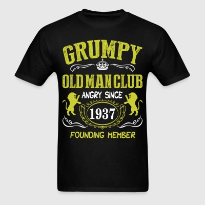 Grumpy Old Man Club Since 1937 Founder Member Tees T-Shirts - Men's T-Shirt