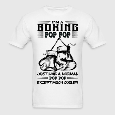 I'm A Boxing Pop Pop...  T-Shirts - Men's T-Shirt