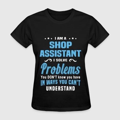 Shop Assistant - Women's T-Shirt