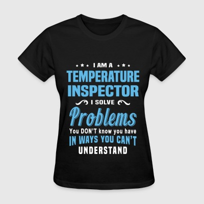 Temperature Inspector - Women's T-Shirt