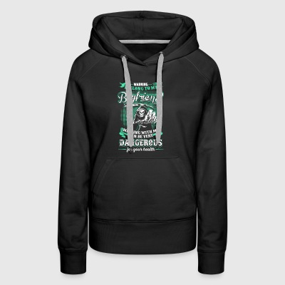 WARNING! I Belong To My Boyfriend - Women's Premium Hoodie