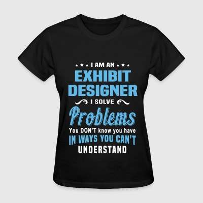 Exhibit Designer - Women's T-Shirt