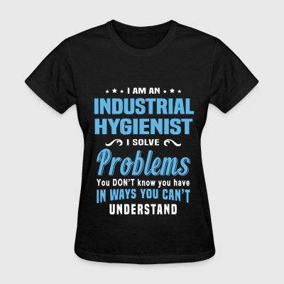 Industrial Hygienist - Women's T-Shirt