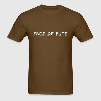 Face de Pute - Men's T-Shirt