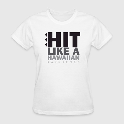 Hit Like A Hawaiian - Women's T-Shirt
