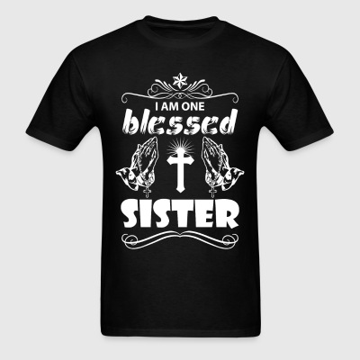 I Am One Blessed Sister T-Shirts - Men's T-Shirt