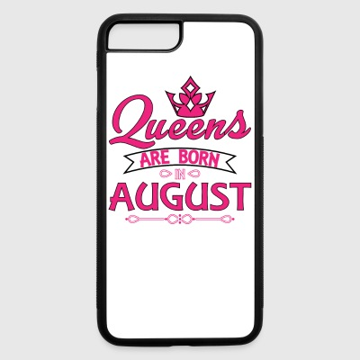 Queens Are Born In August Phone & Tablet Cases - iPhone 7 Plus/8 Plus Rubber Case