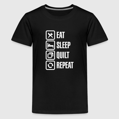 Eat Sleep Quilt Repeat Kids' Shirts - Kids' Premium T-Shirt