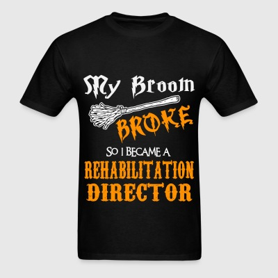 Rehabilitation Director - Men's T-Shirt