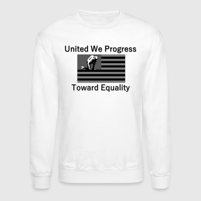 United We Progress - Crewneck Sweatshirt